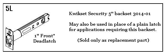 Kwikset customer support product faqs does kwikset make a 5 inch backset latch pronofoot35fo Gallery
