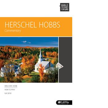 Bible Studies for Life Herschel Hobbs Commentary