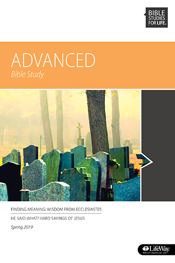 Bible Studies for Life Advanced Bible Study and Teacher Guide