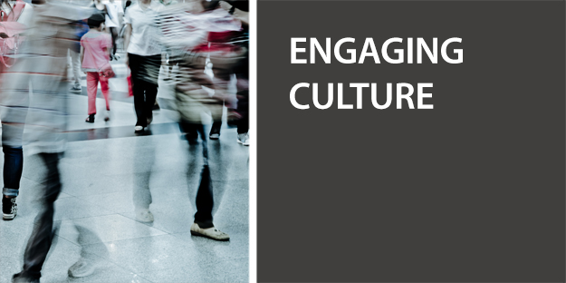Engaging Culture in an Ever-Changing World