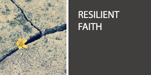 Resilient Faith: Standing Strong in the Midst of Suffering