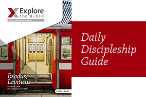 Explore the Bible Preview Daily Discipleship Guide