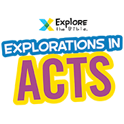 Explore the Bible Acts