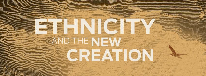 ethnicity-new-creation-TGP