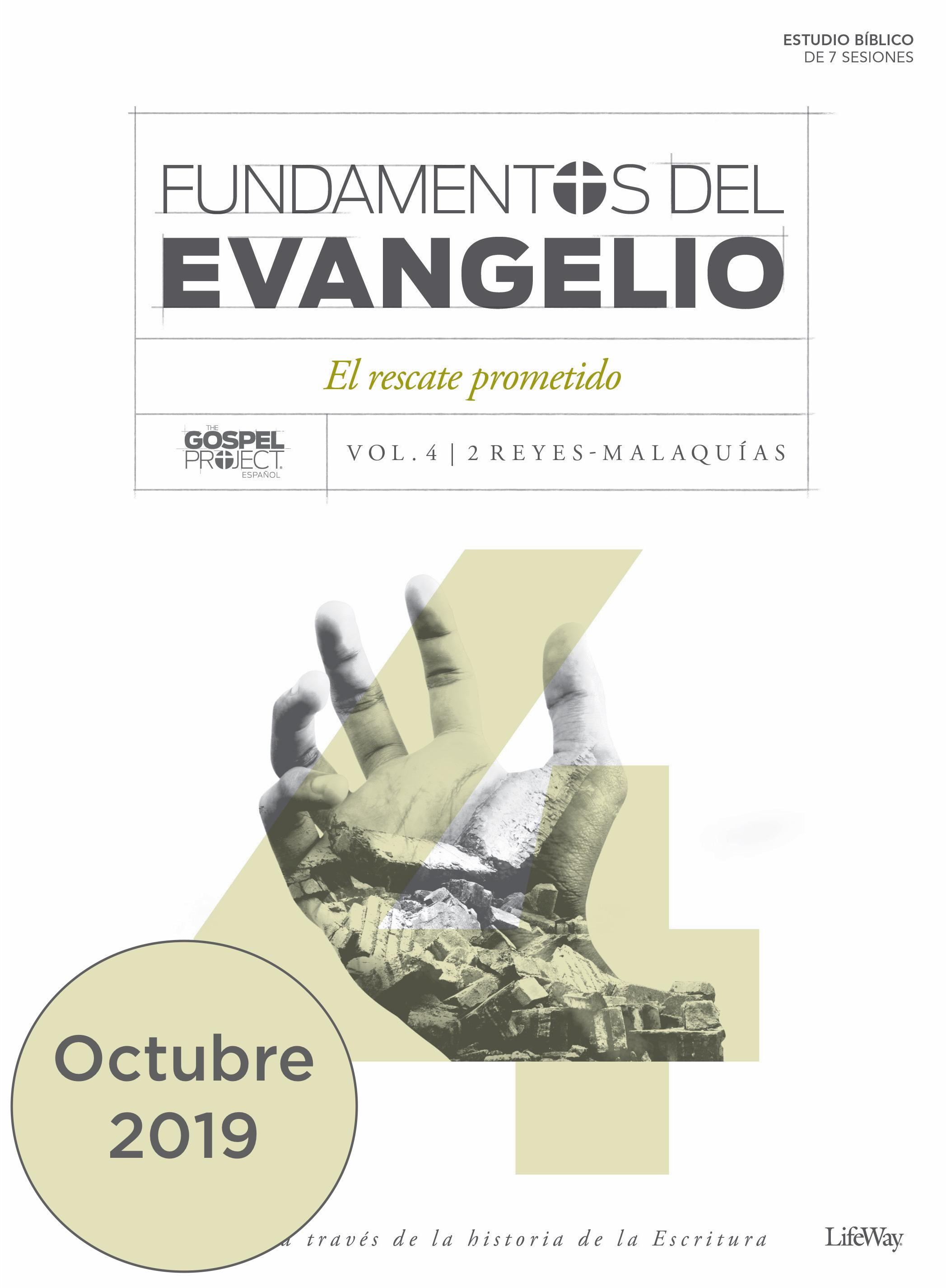 Volume 4: Fundamentos del Evangelio, Volumen 4 - El rescate venidero | Octubre 2019