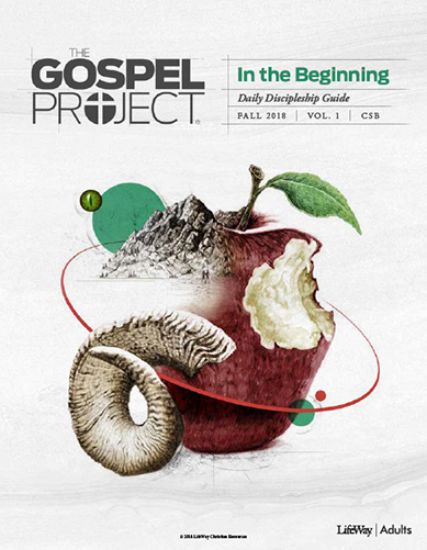 The Gospel Project for Adults: Christ-centered