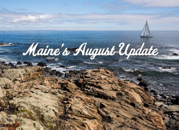 Maine's August Update