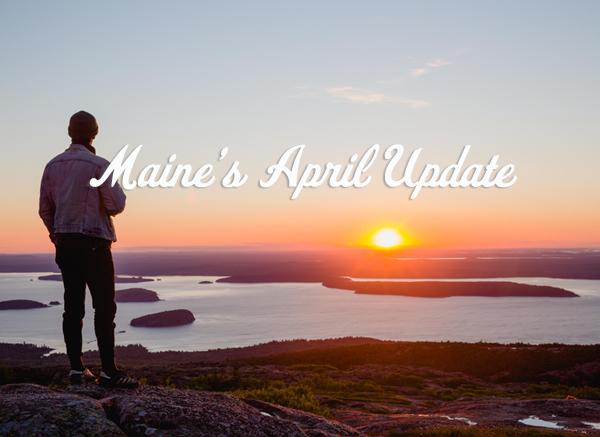 Maine's April Happenings