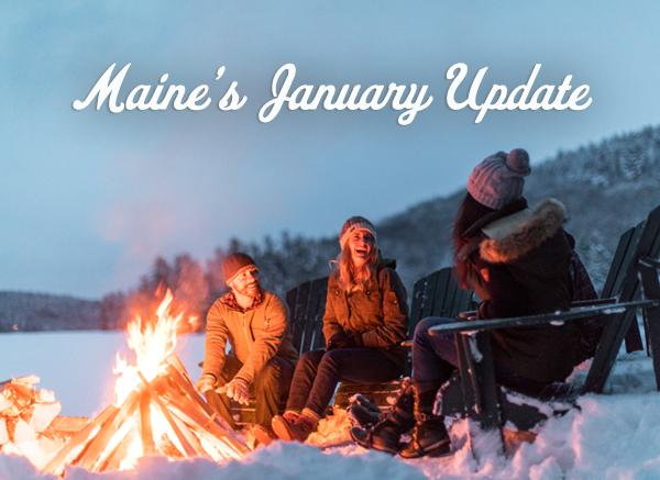 Maine's January Update