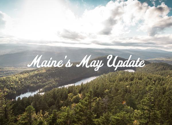 Maine's May Update