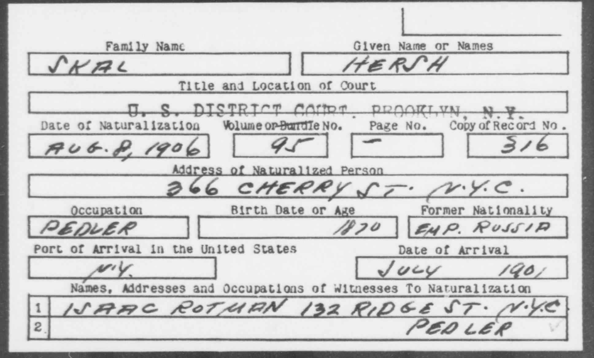 SKAL, HERSH - Born: 1870, Naturalized: 1906