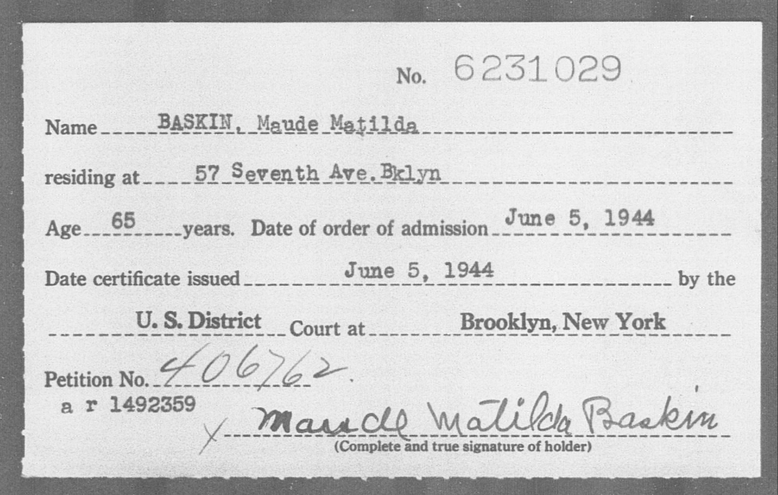 Baskin, Maude Matilda - Born: [BLANK], Naturalized: 1944