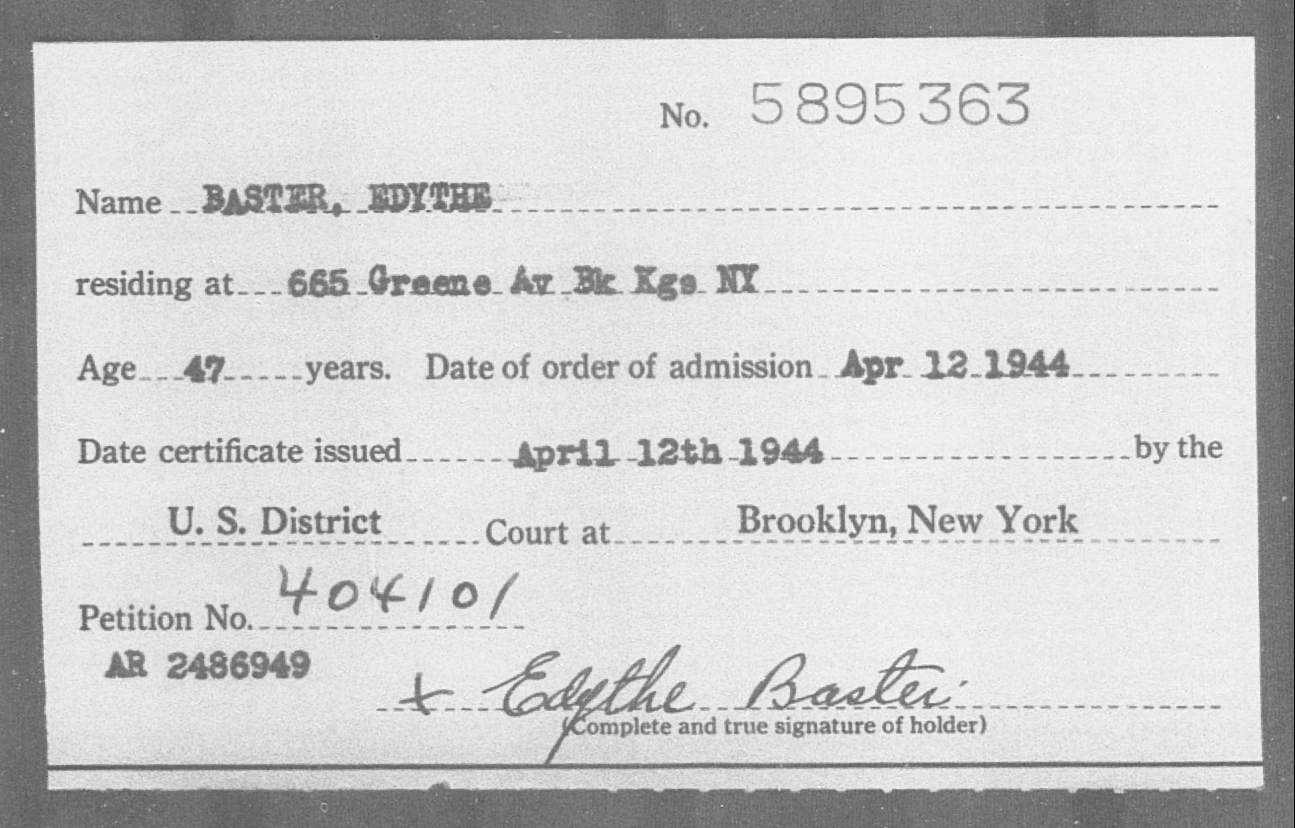 Baster, Edythe - Born: [BLANK], Naturalized: 1944