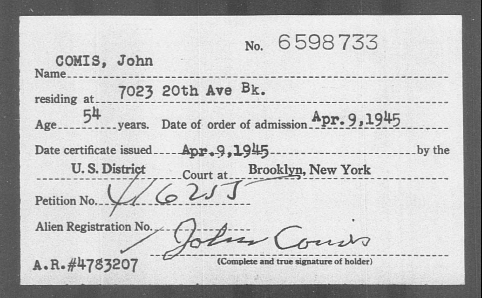 COMIS, John - Born: [BLANK], Naturalized: 1945