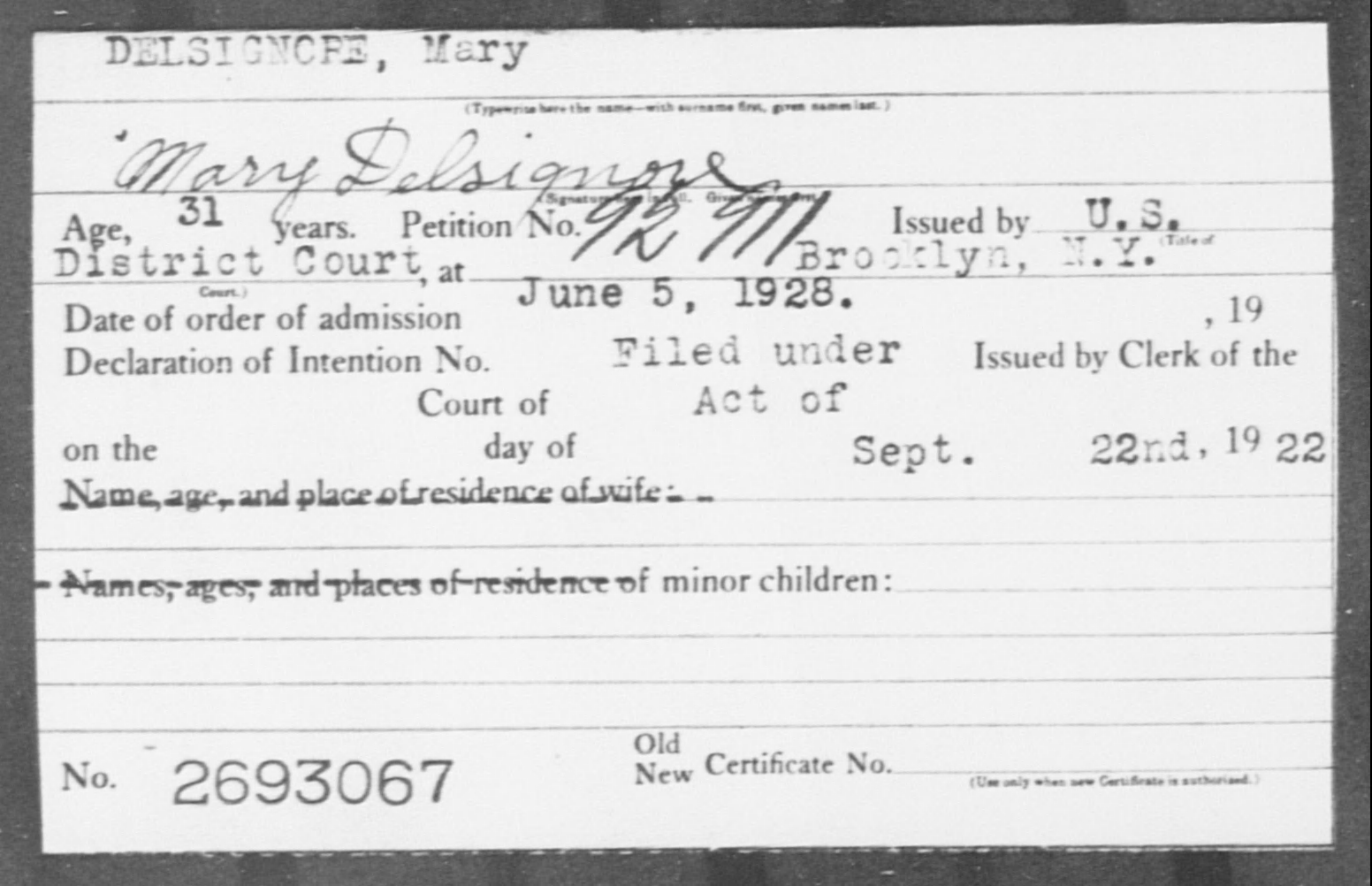 DELSIGNORE, Mary - Born: [BLANK], Naturalized: 1928
