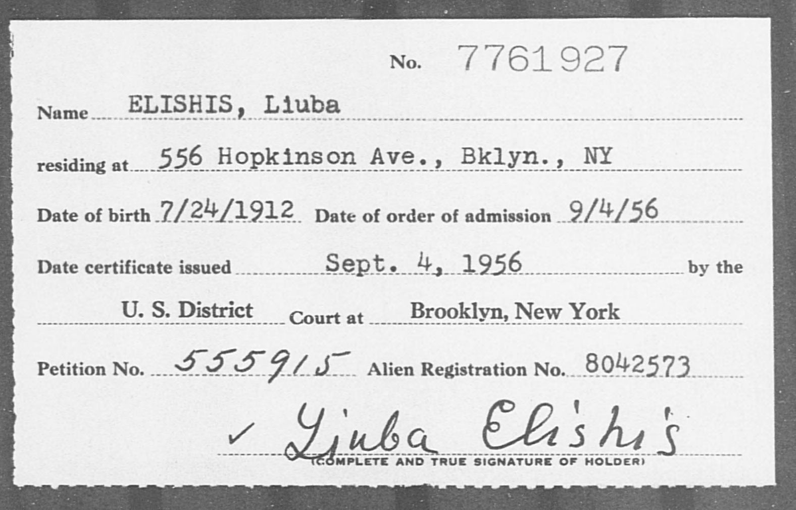 ELISHIS, Liuba - Born: 1912, Naturalized: 1956