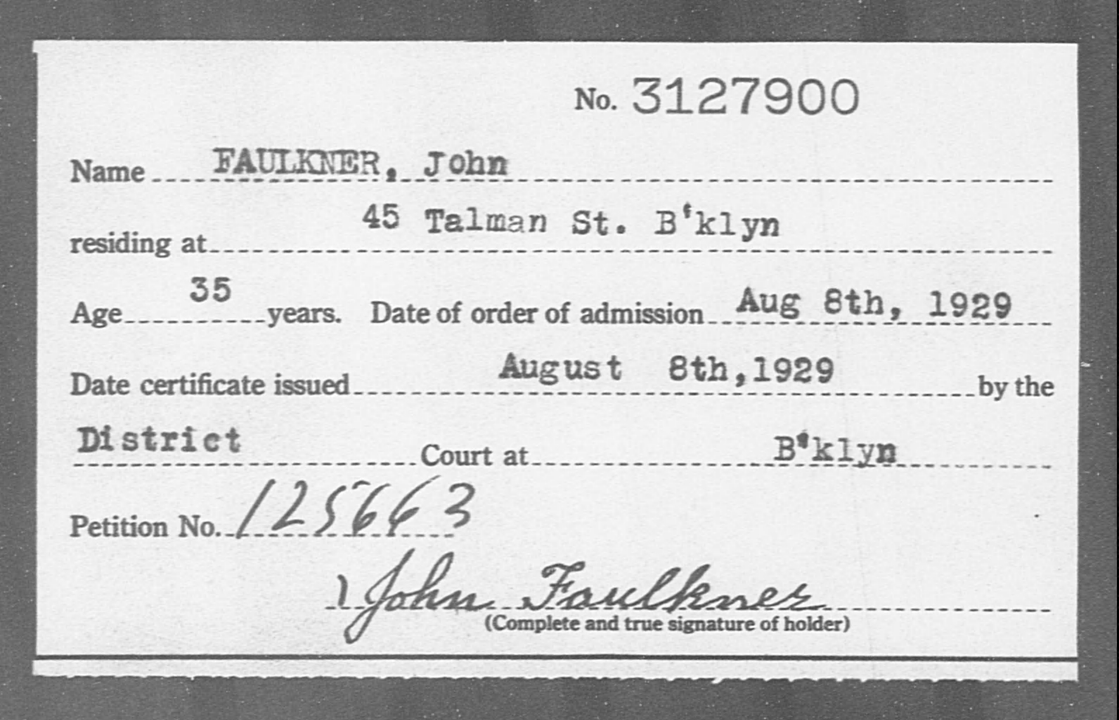 FAULKNER, John - Born: [BLANK], Naturalized: 1929