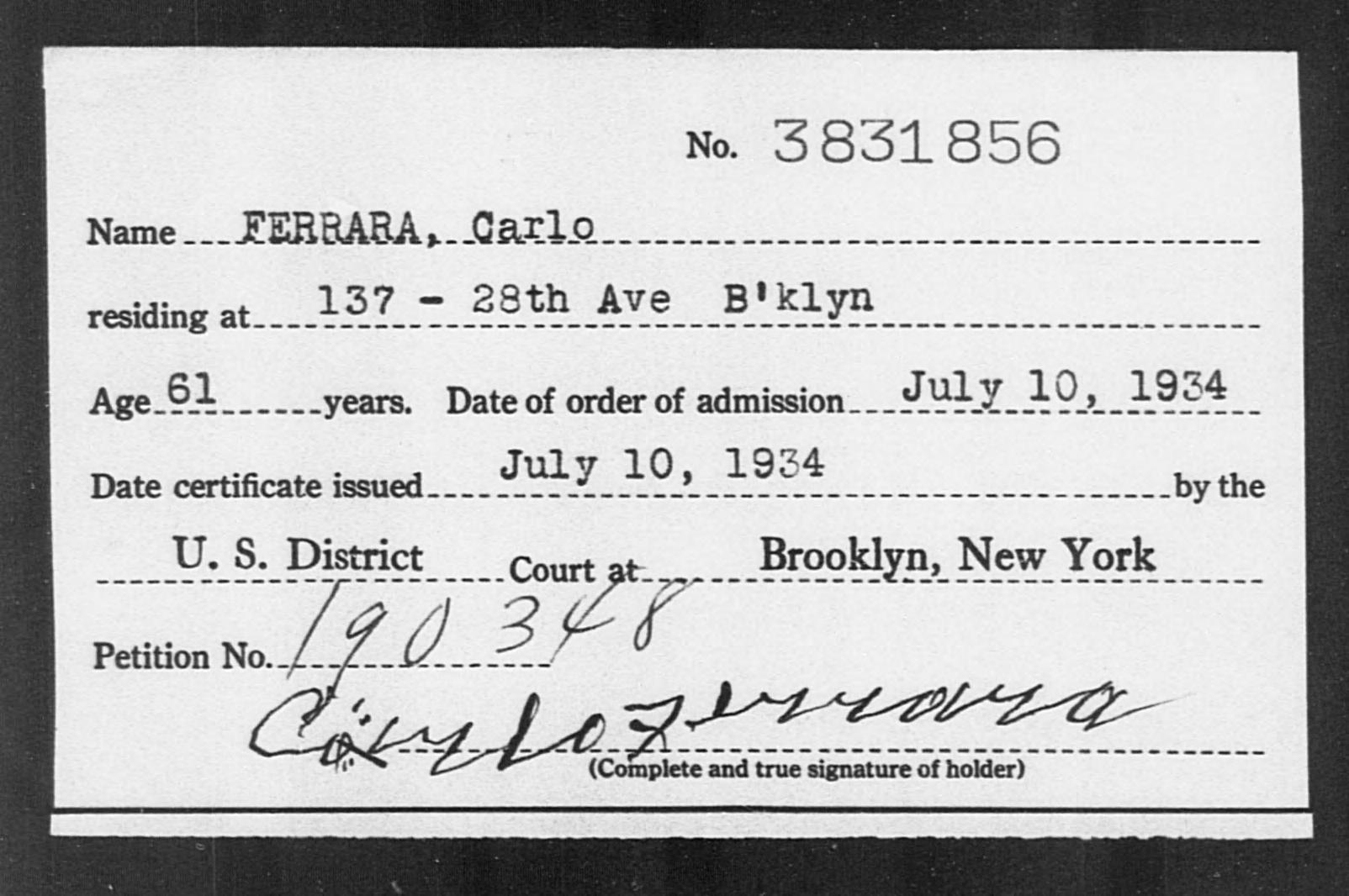 FERRARA, Carlo - Born: [BLANK], Naturalized: 1934