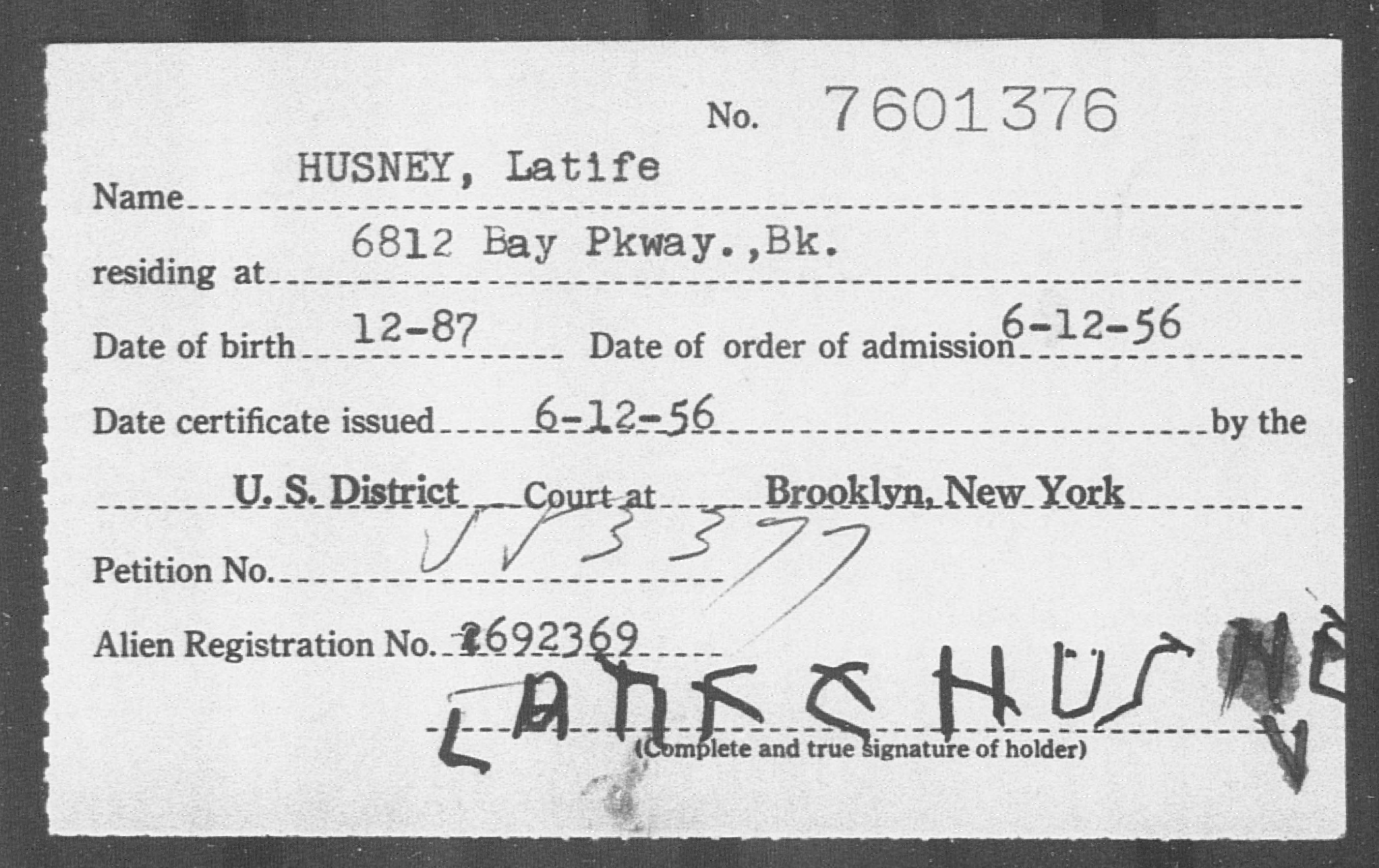 HUSNEY, Latife - Born: [BLANK], Naturalized: 1956