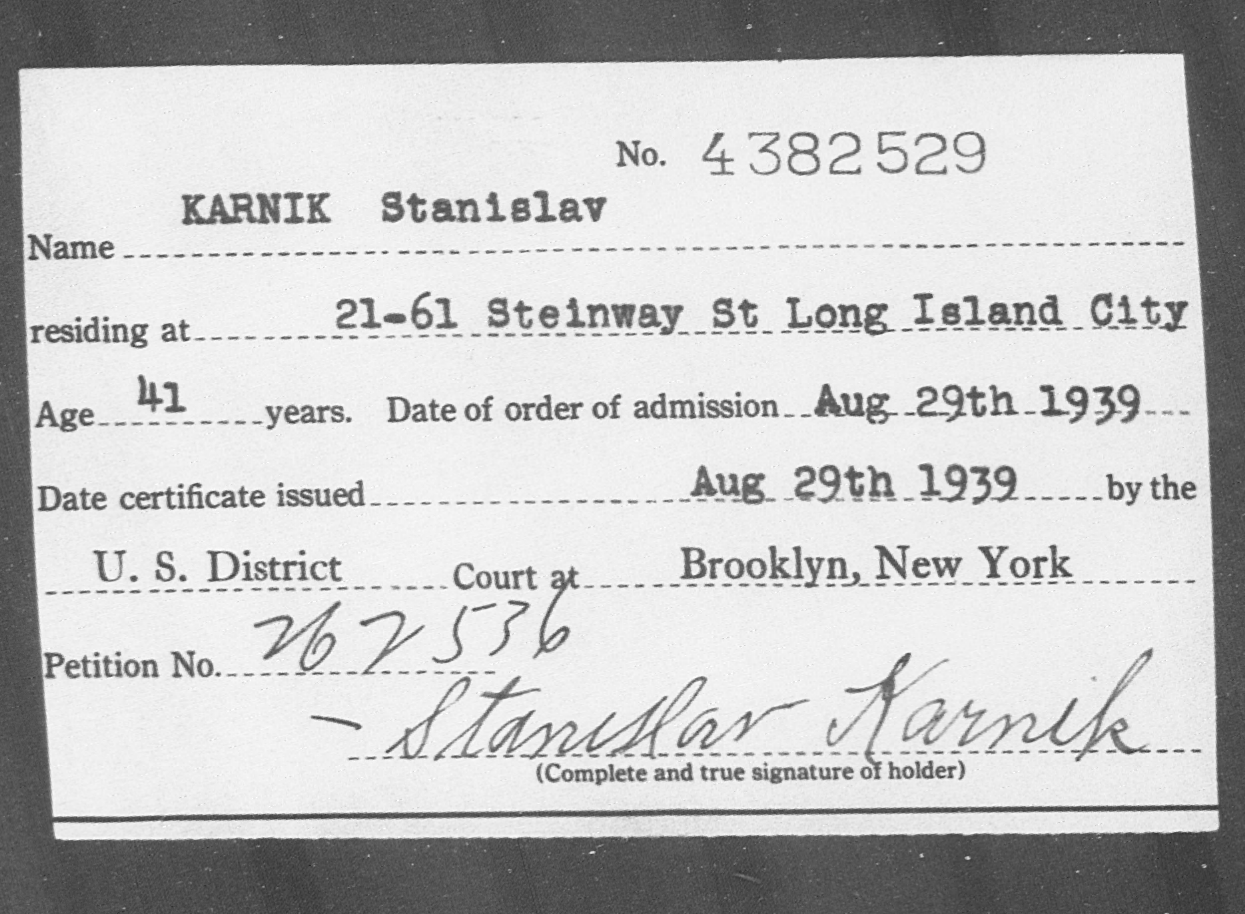 KARNIK Stanislav - Born: [BLANK], Naturalized: 1939