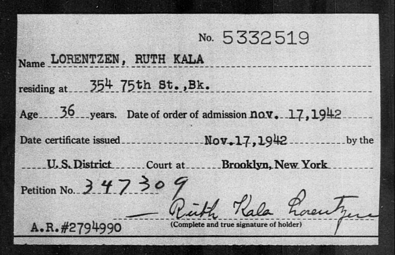 LORENTZEN, RUTH KALA - Born: [BLANK], Naturalized: 1942