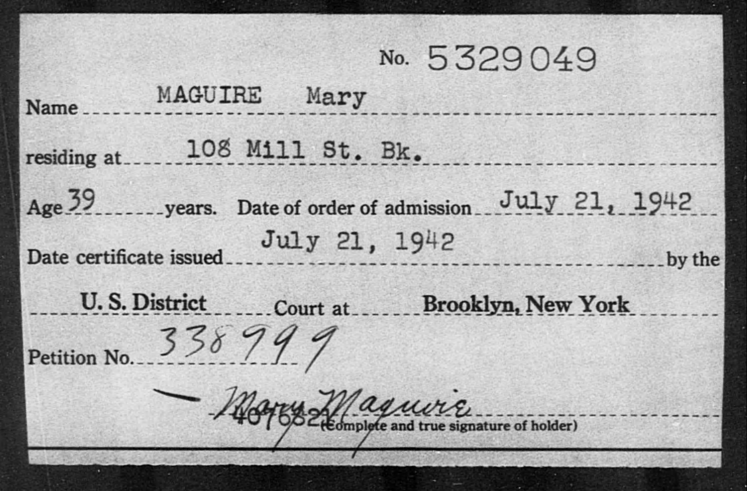 Maguire, Mary - Born: [BLANK], Naturalized: 1942