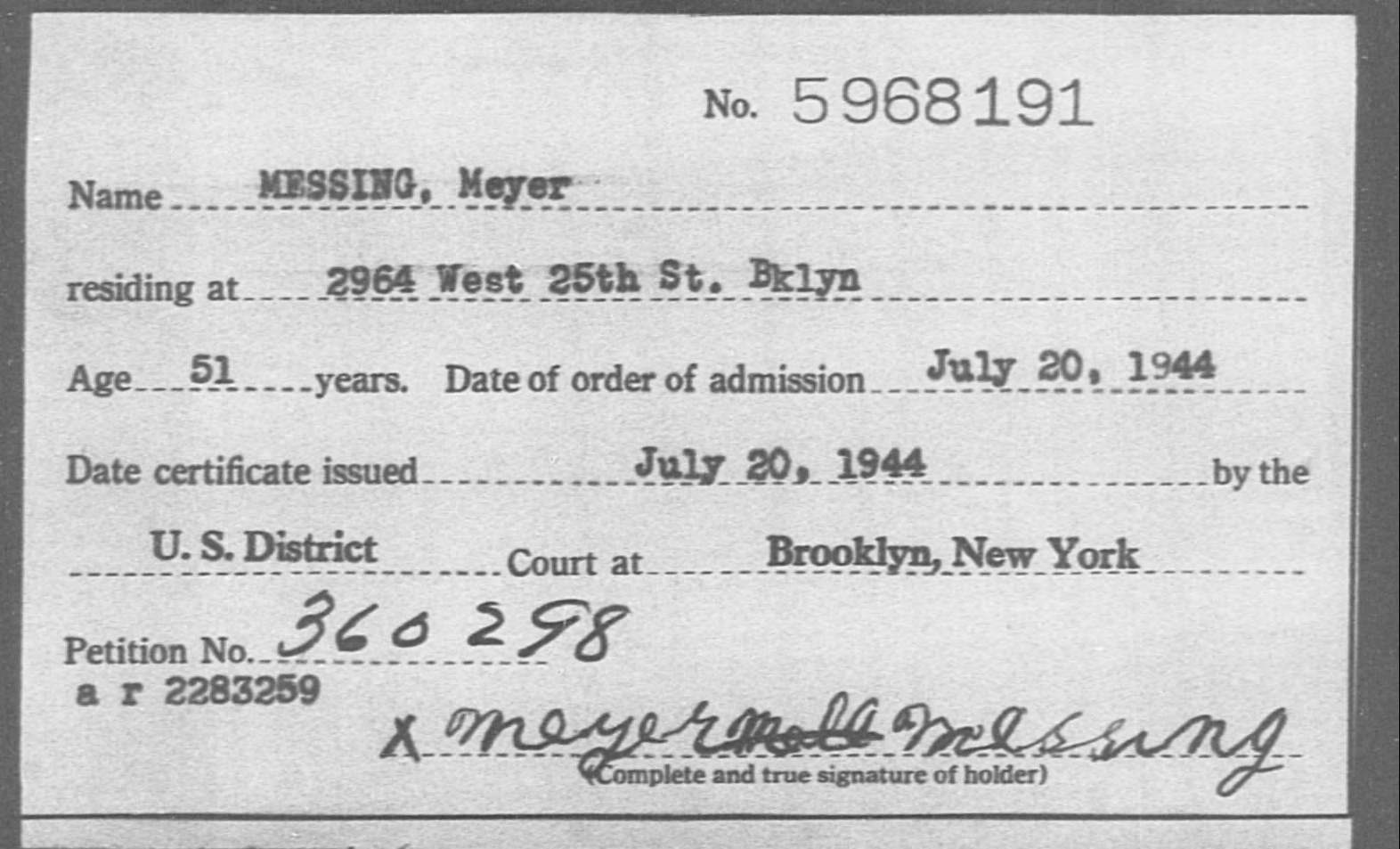 MESSING, Meyer - Born: [BLANK], Naturalized: 1944