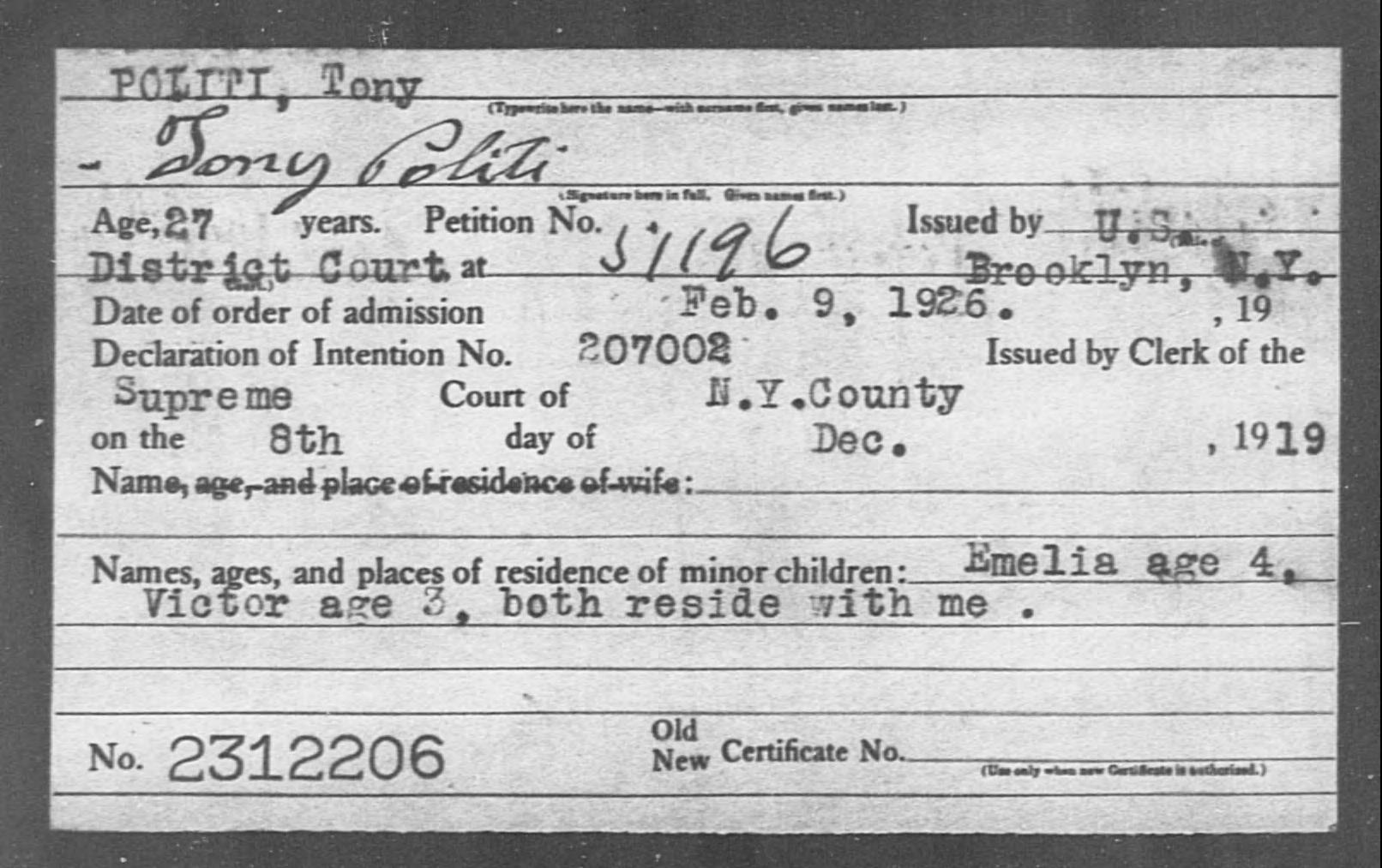 POLITI, Tony - Born: [BLANK], Naturalized: 1926