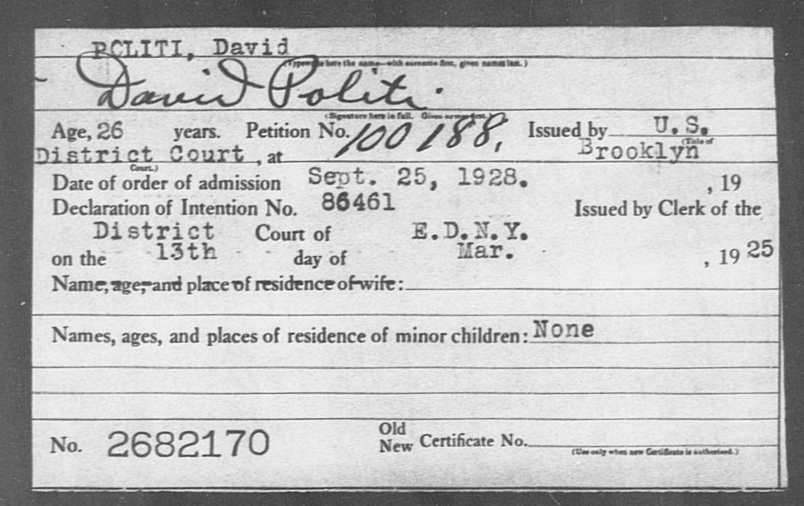 POLITI, David - Born: [BLANK], Naturalized: 1928