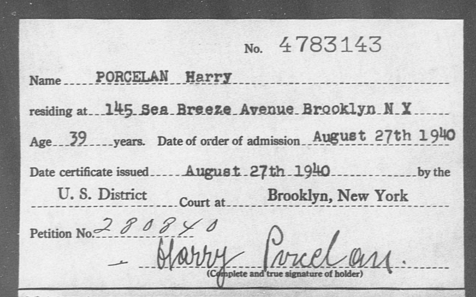 PORCELAN Harry - Born: [BLANK], Naturalized: 1940
