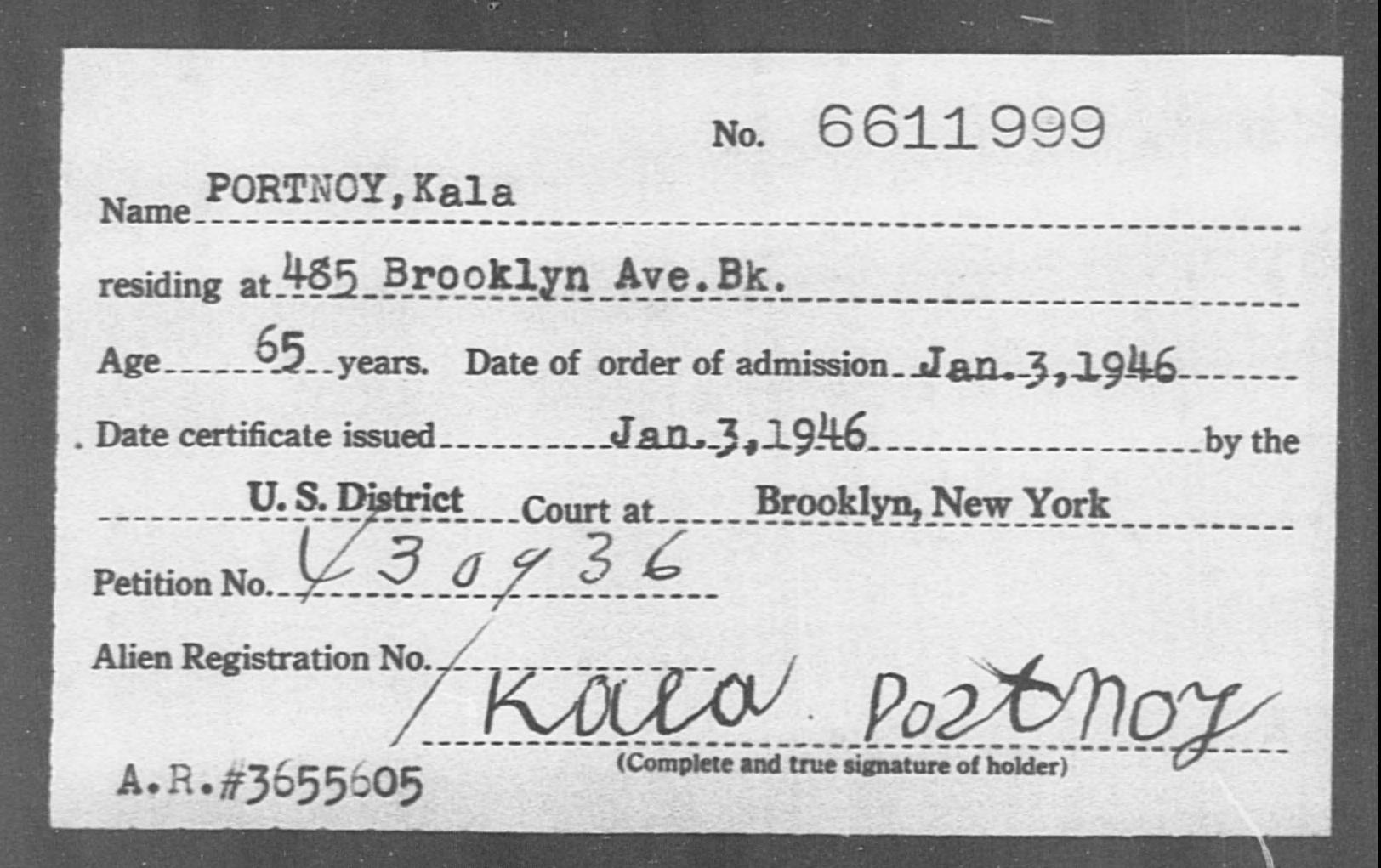 PORTNOY, Kala - Born: [BLANK], Naturalized: 1946