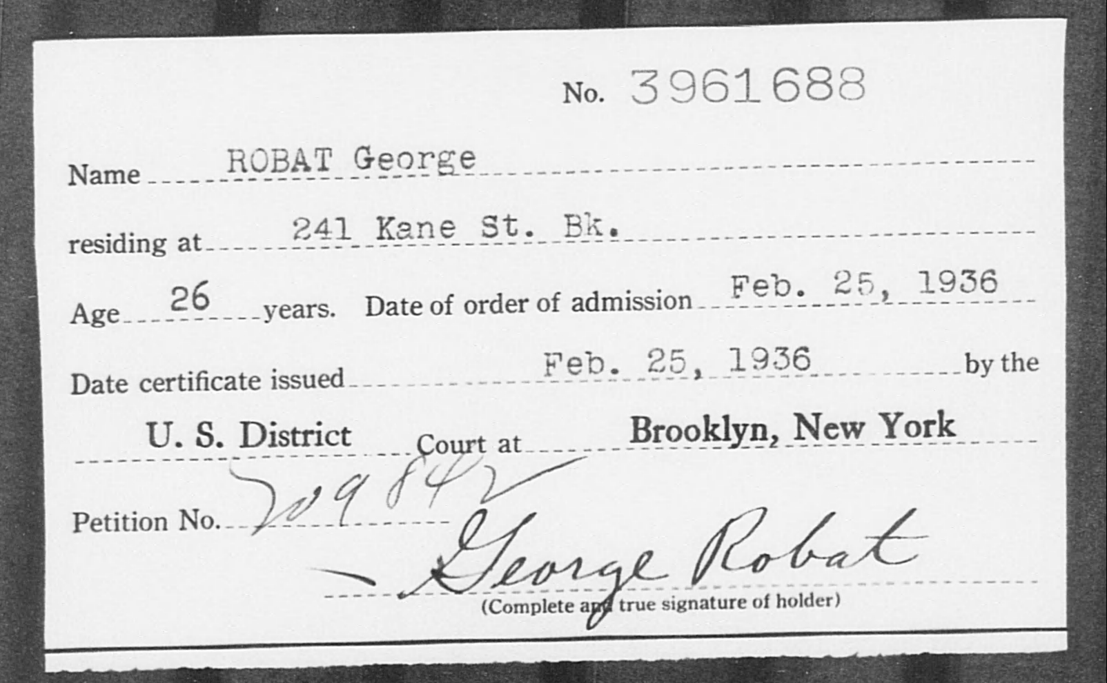 ROBAT George - Born: [BLANK], Naturalized: 1936