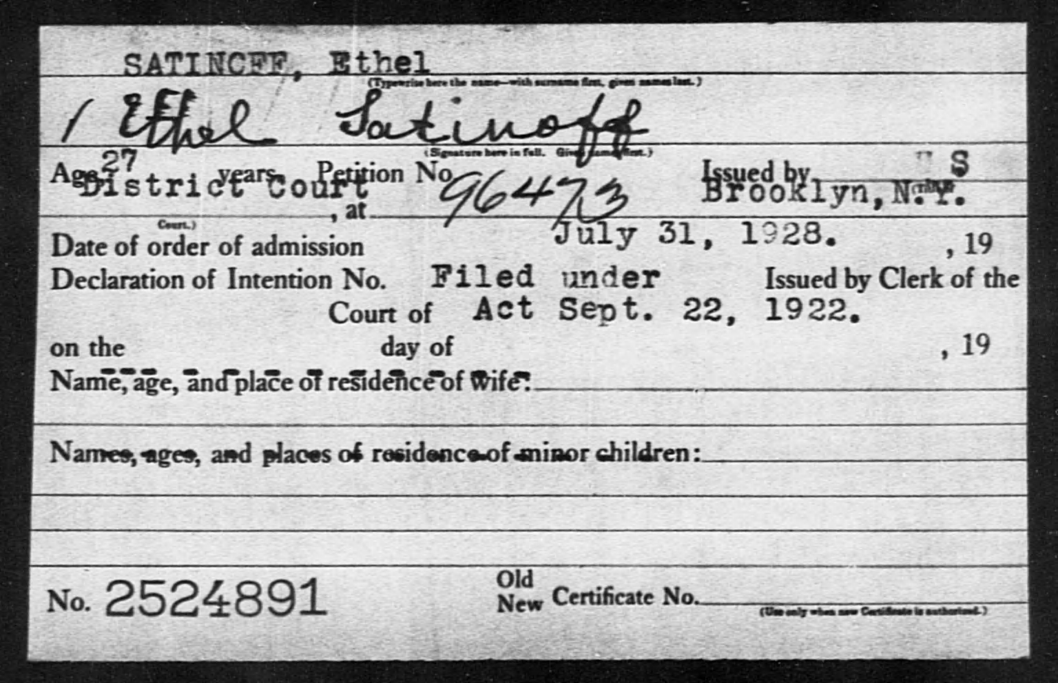 SATINOFF, Ethel - Born: [BLANK], Naturalized: 1928