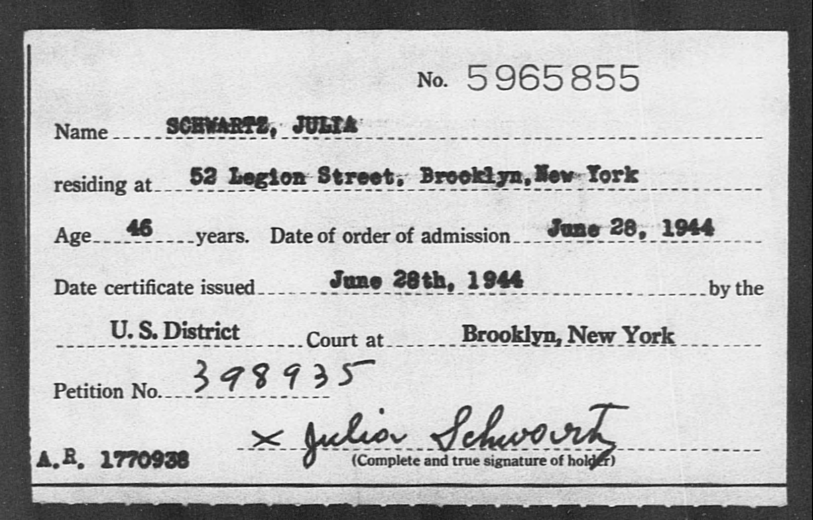 SCHWARTZ, JULIA - Born: [BLANK], Naturalized: 1944