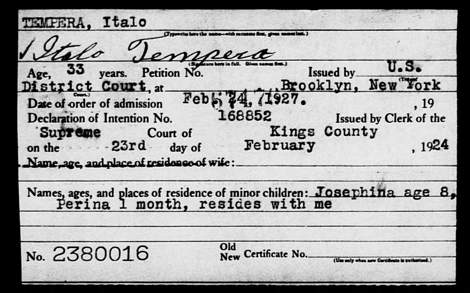TEMPERA, Italo - Born: [BLANK], Naturalized: 1927