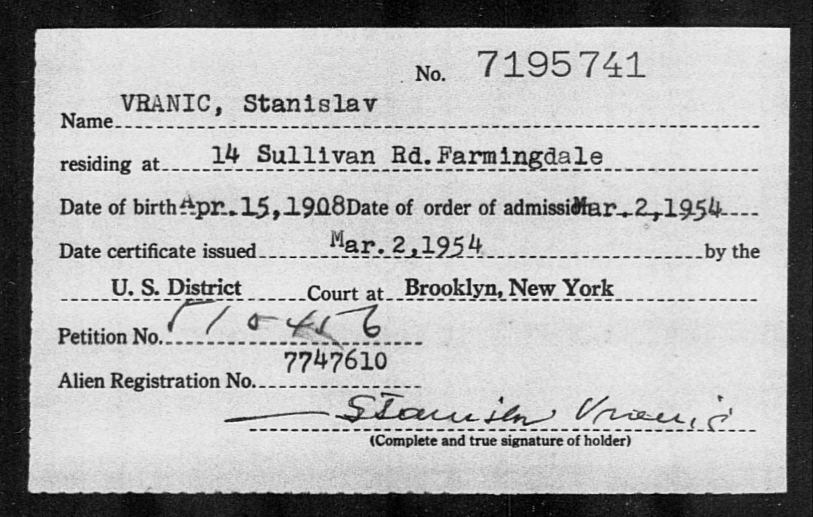 VRANIC, Stanislav - Born: 1908, Naturalized: 1954