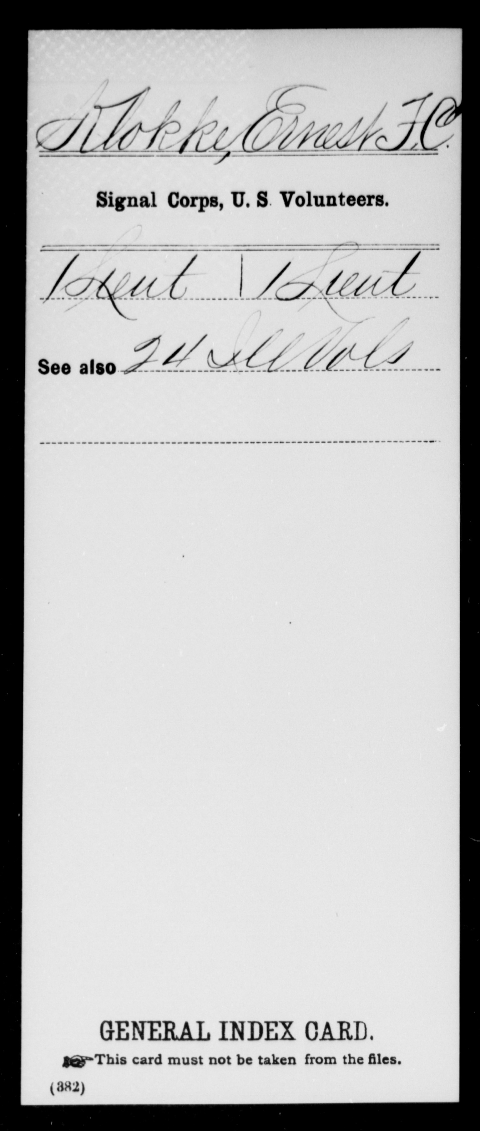 Klokke, Ernest F C - US Volunteers, Signal Corps