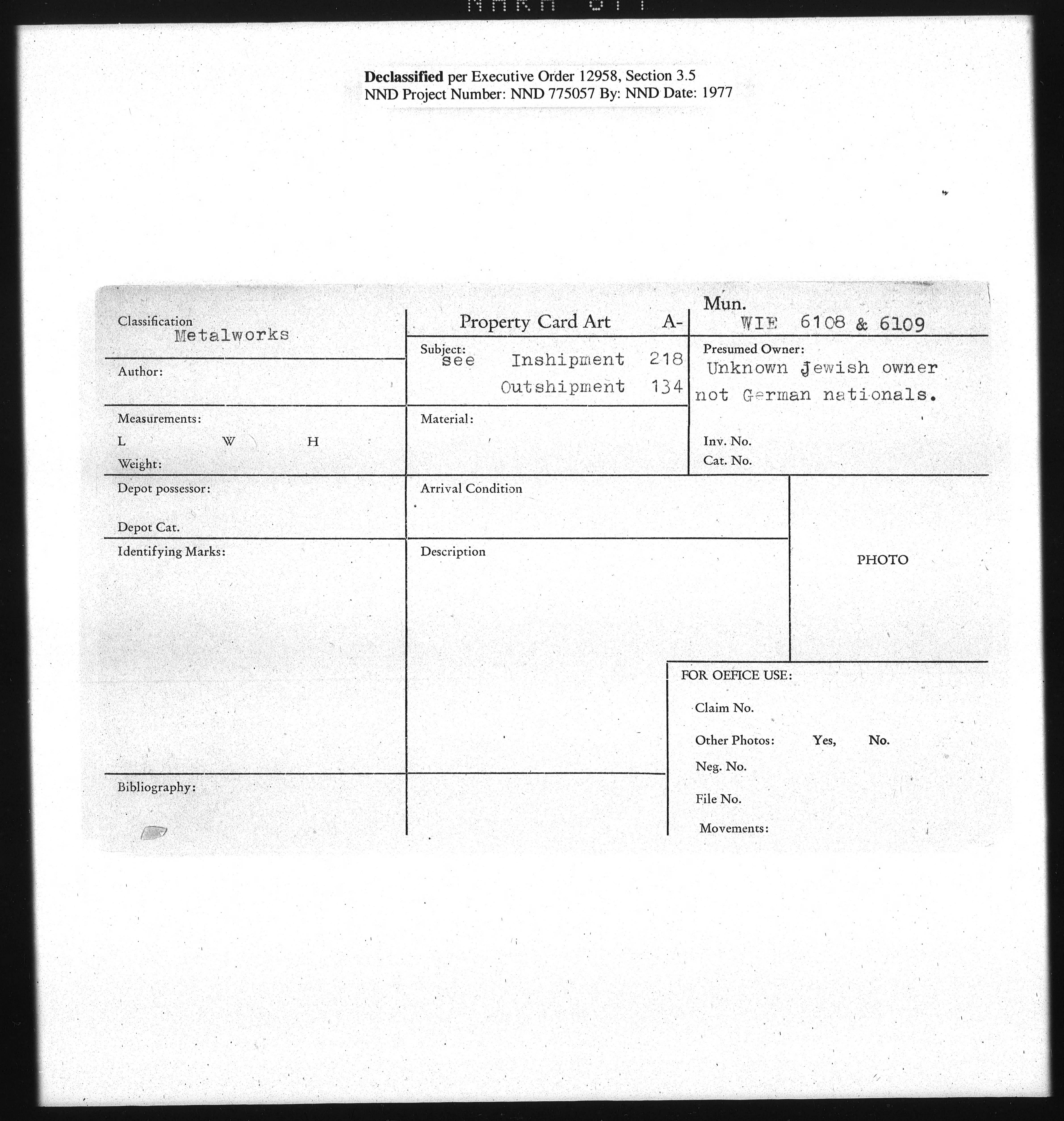 Metalworks: WIE 6108 & 6109, See Inshipment 218 Outshipment 134