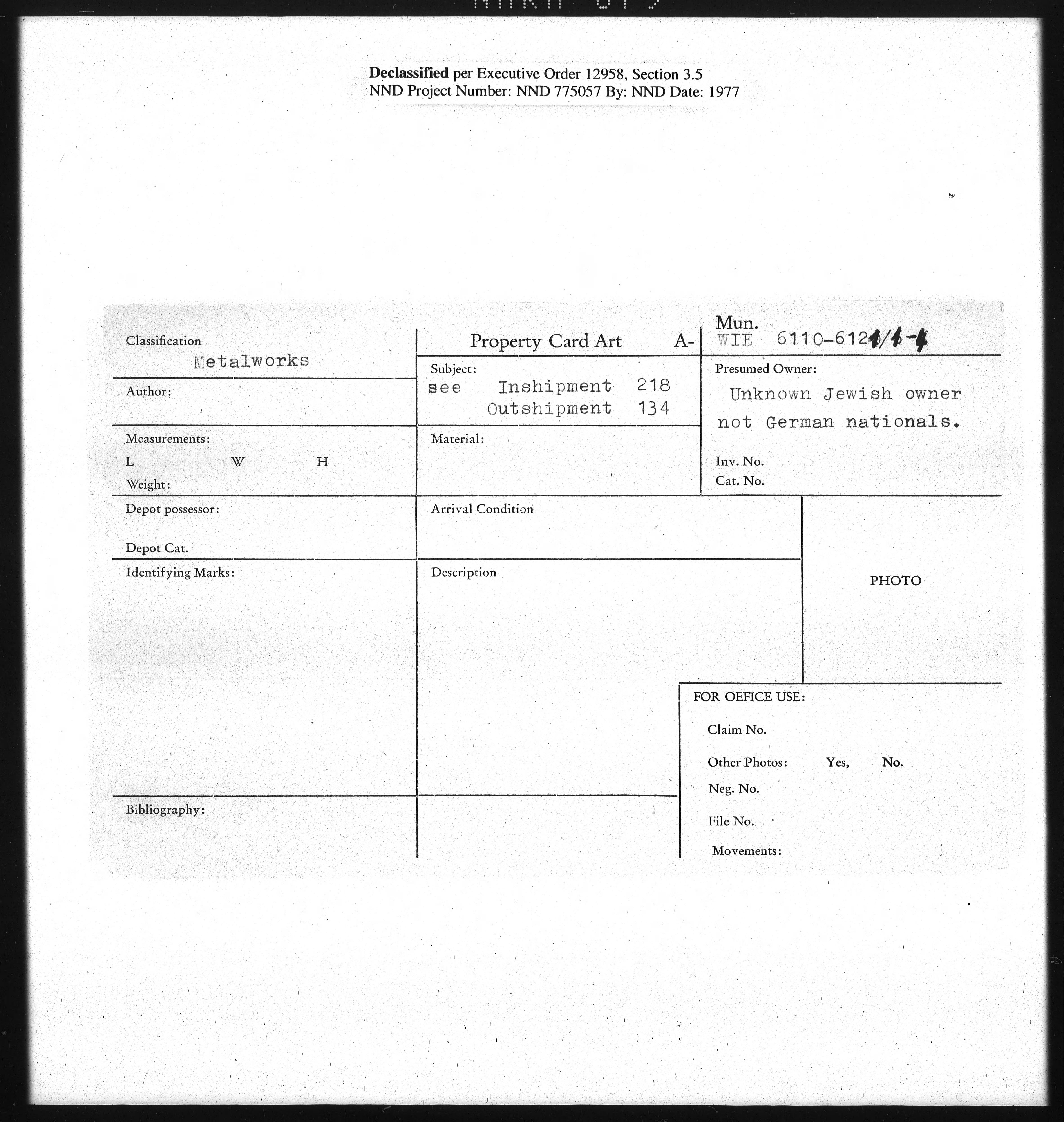 Metalworks: WIE 6110-6127/1-4, See Inshipment 218 Outshipment 134
