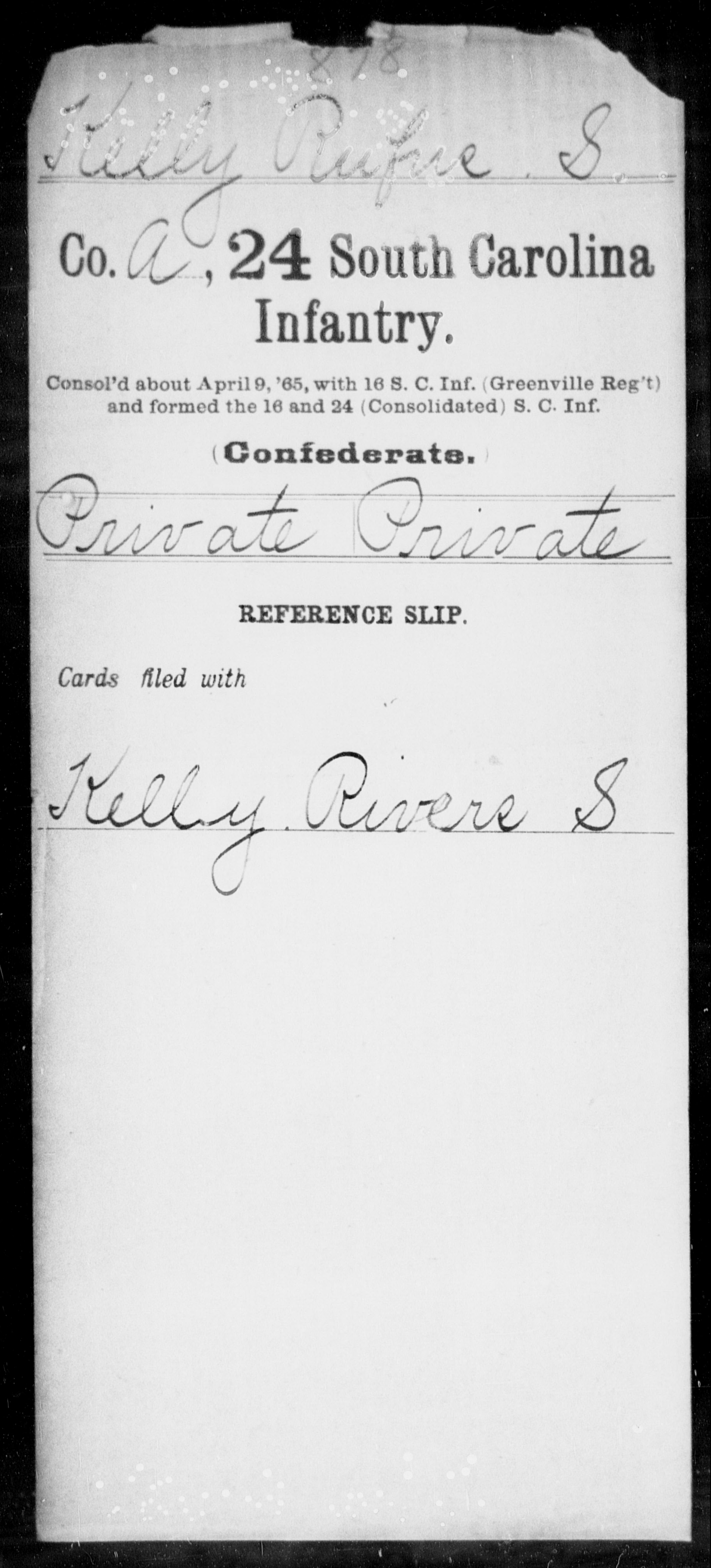 Confederate Soldiers from the State of South Carolina - Kelly, Rufus S - Twenty-fourth Infantry H-K