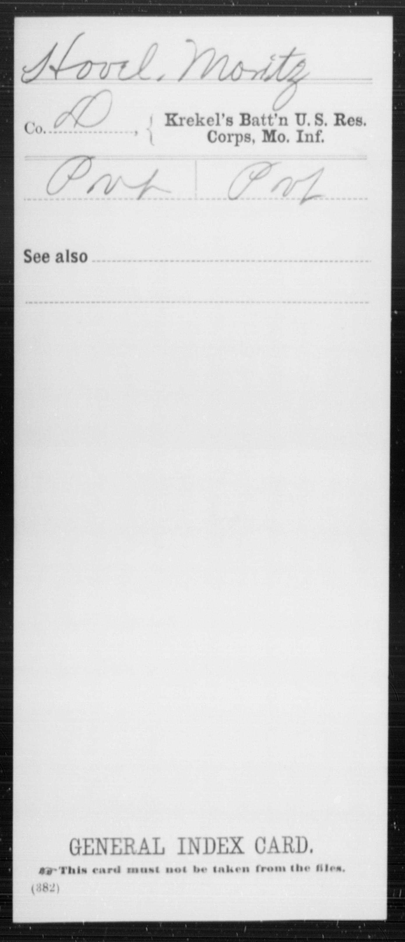 [Missouri] Hovel, Moritz - Krekel's Battalion, US Reserve Corps, Infantry, Company D