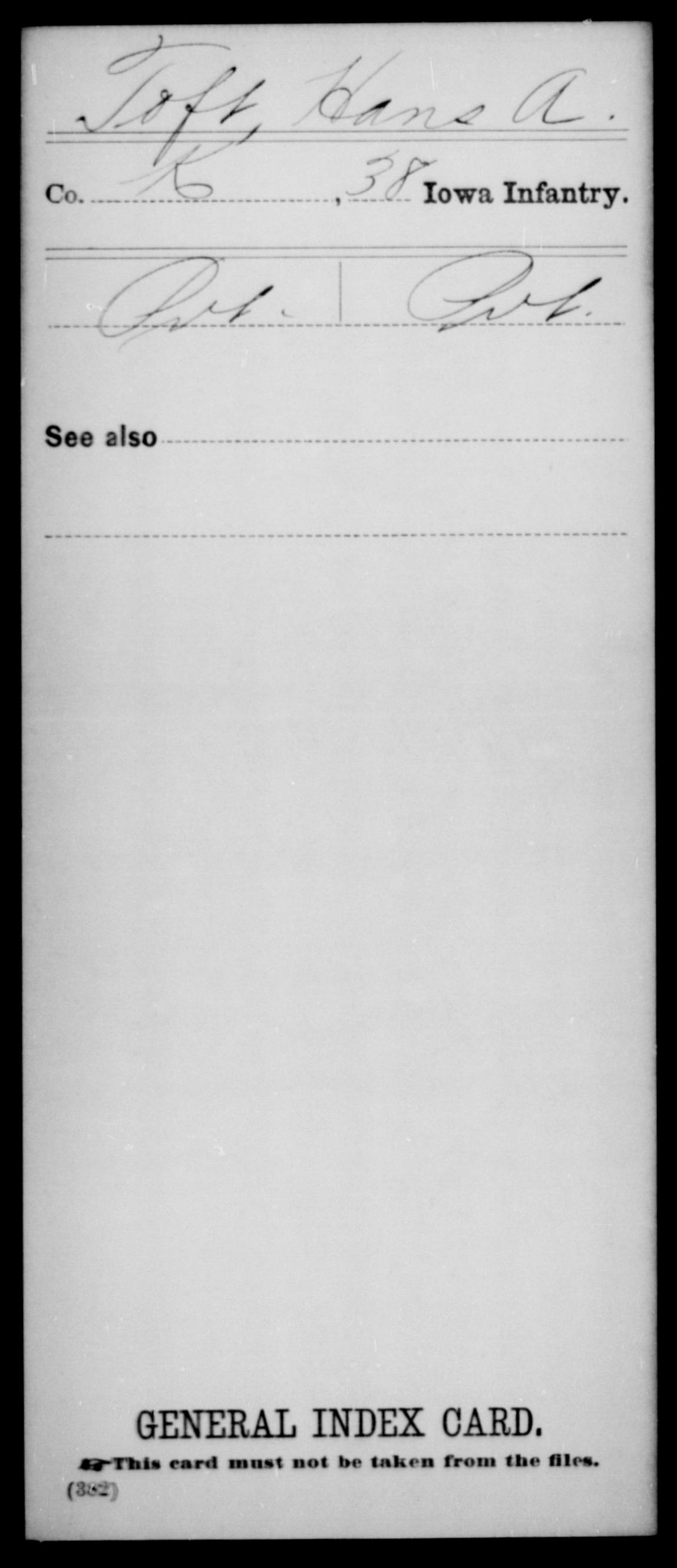 [Iowa] Toft, Hans A - 38th Infantry, Company K