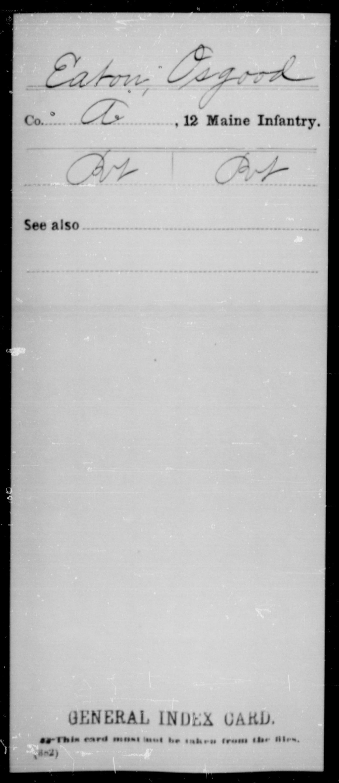 [Maine] Eaton, Osgood - 12th Infantry, Company A