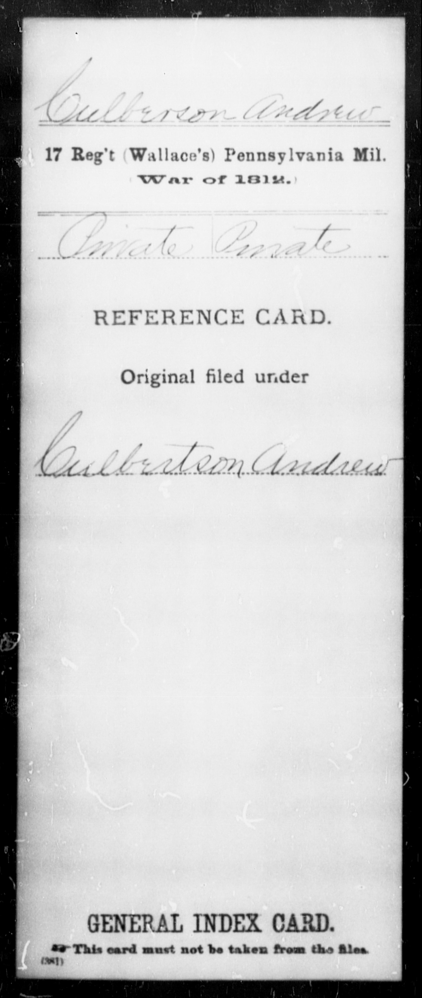 Culberson, Andrew - State: Pennsylvania - Regiment: 17 (Wallace's) Pennsylvania Mil