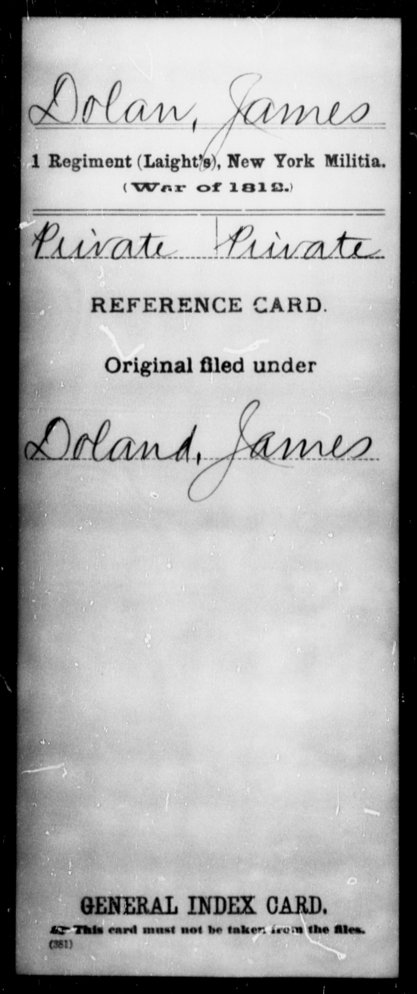 Dolan, James - State: New York - Regiment: 1 (Laight's), New York Militia