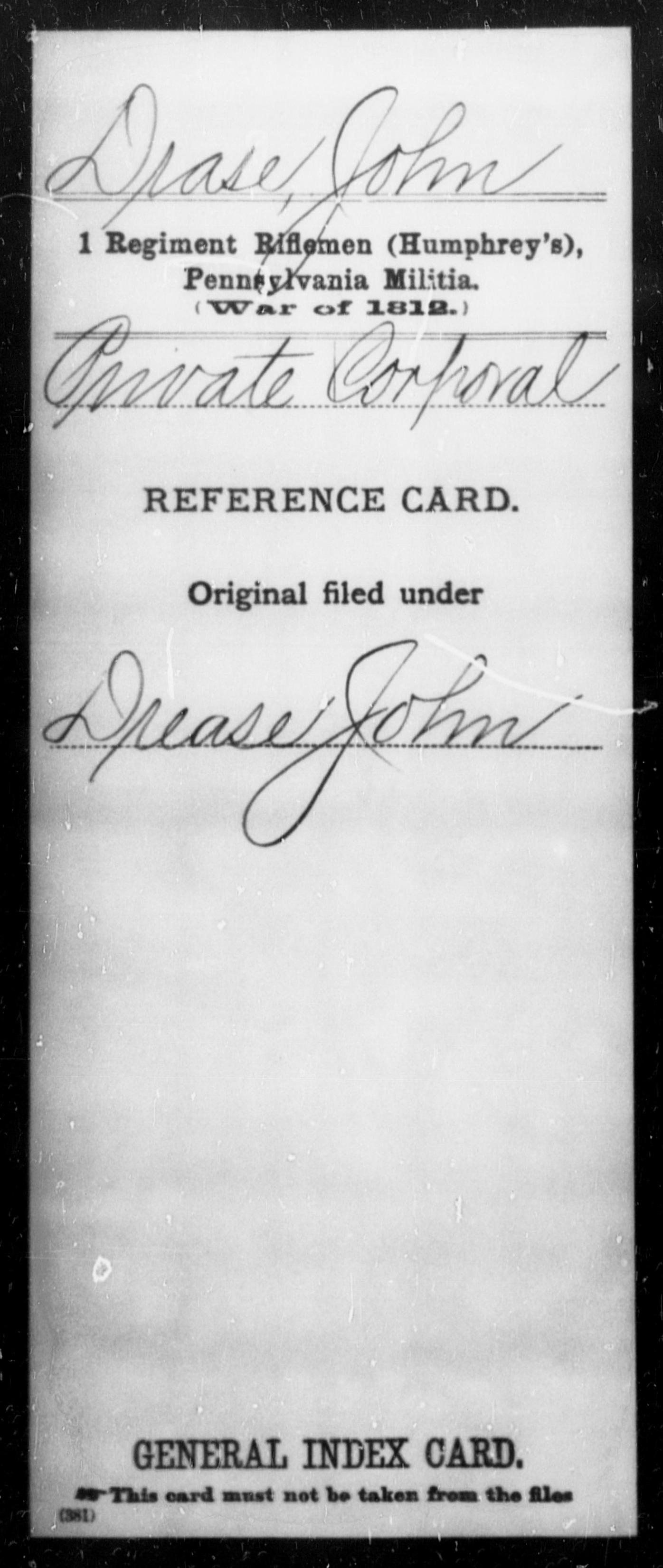 Drase, John - State: Pennsylvania - Regiment: 1 Riflemen (Humphrey's), Pennsylvania Militia