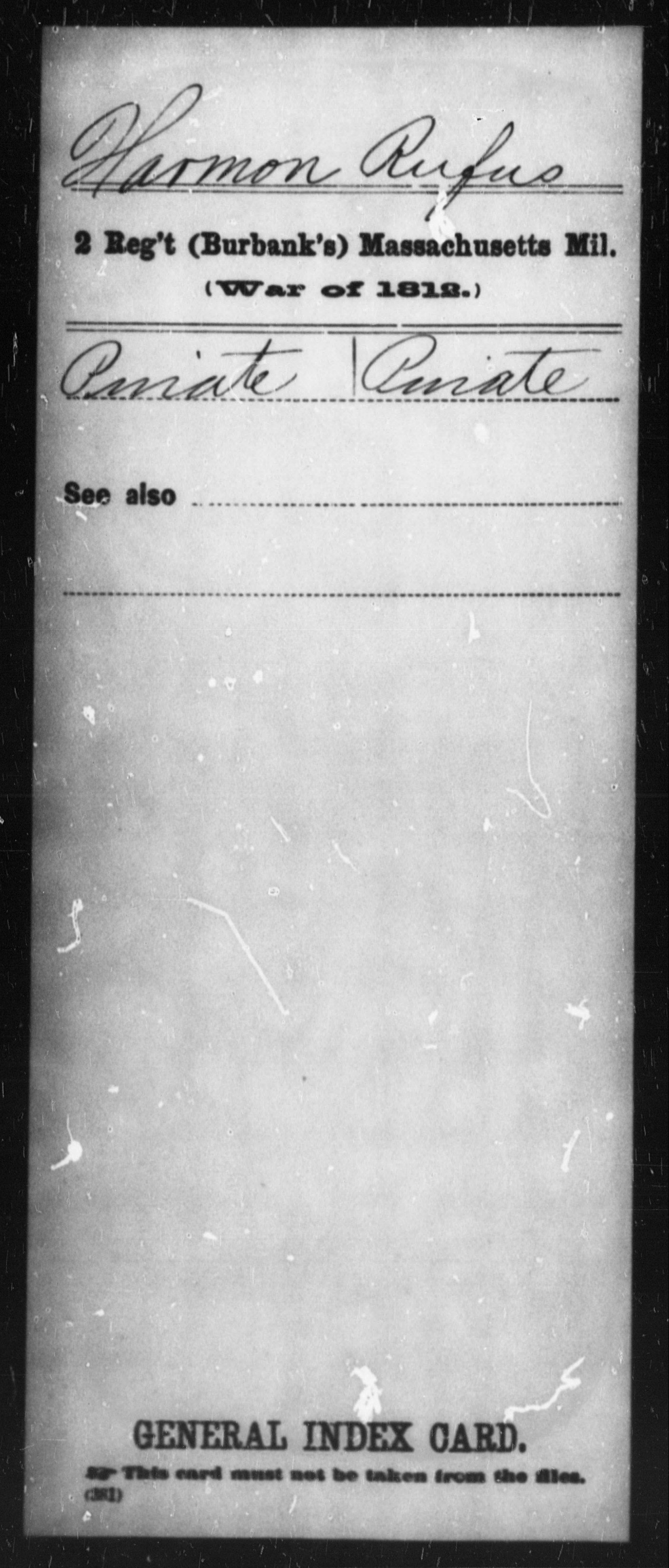 Harmon, Rufus - State: Massachusetts - Regiment: 2 (Burbank's) Massachusetts Mil