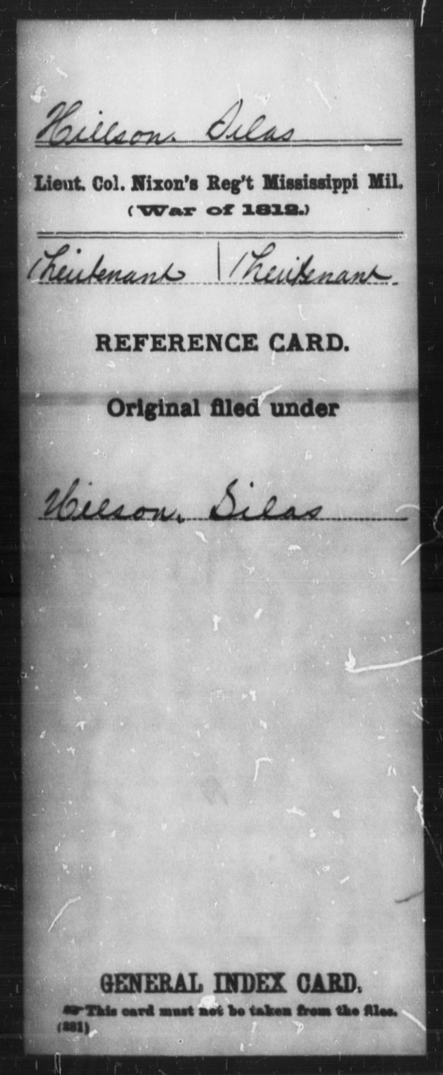 Hillson, Selas - State: Mississippi - Regiment: Lieut Col Nixon's Mississippi Mil