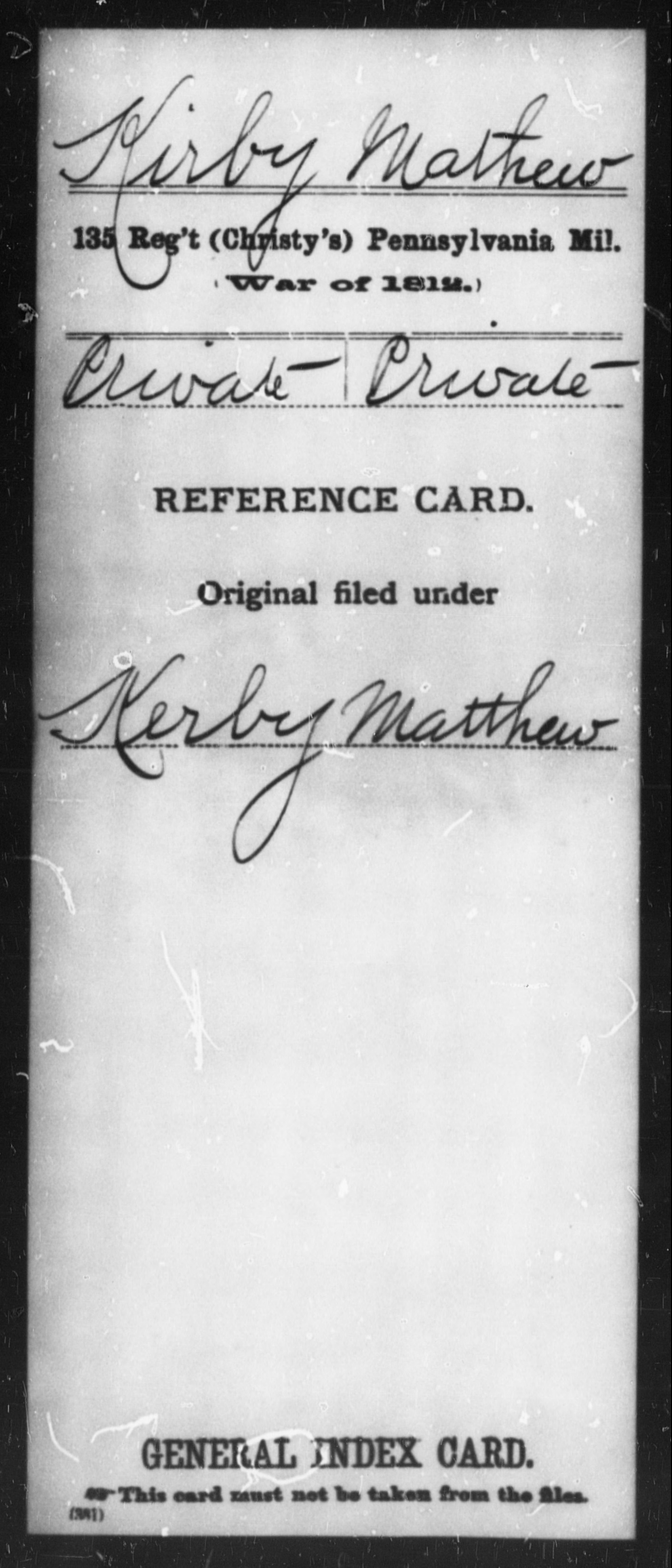 Kirby, Mathew - State: Pennsylvania - Regiment: 135 (Christy's) Pennsylvania Mil