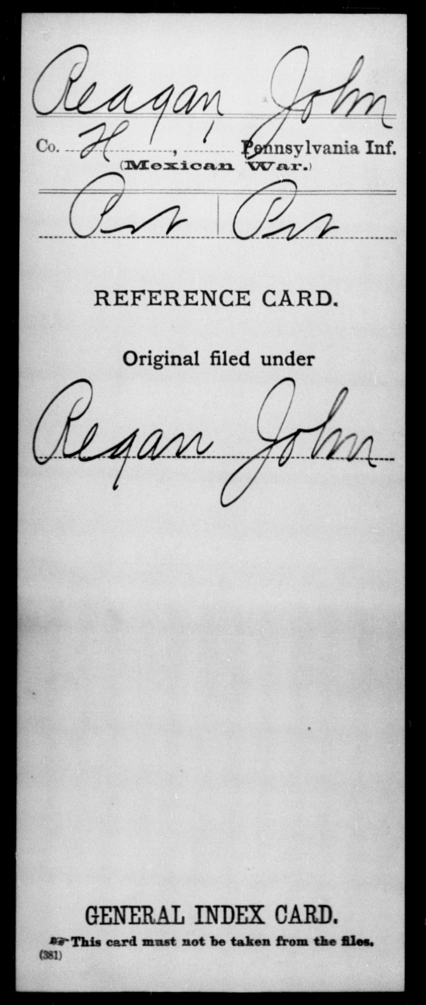 Reagan, John - State: Pennsylvania - Regiment: 1 Pennsylvania Infantry, Company H - Enlistment Rank: Pvt - Discharge Rank: Pvt